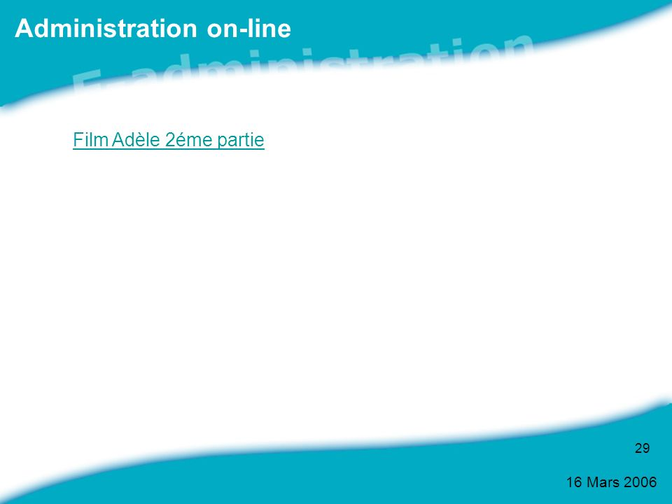 Administration on-line