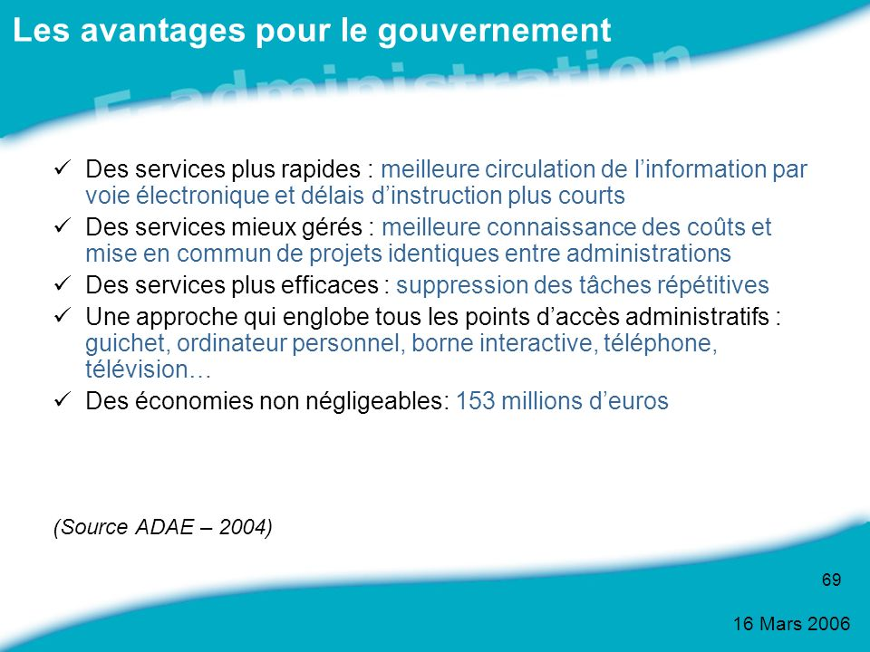 Les avantages pour le gouvernement