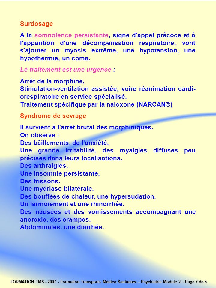 Le traitement est une urgence : Arrêt de la morphine,