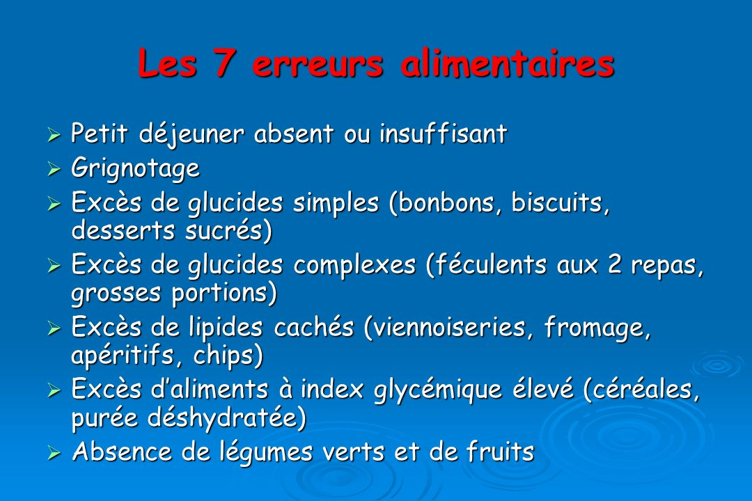 Les 7 erreurs alimentaires
