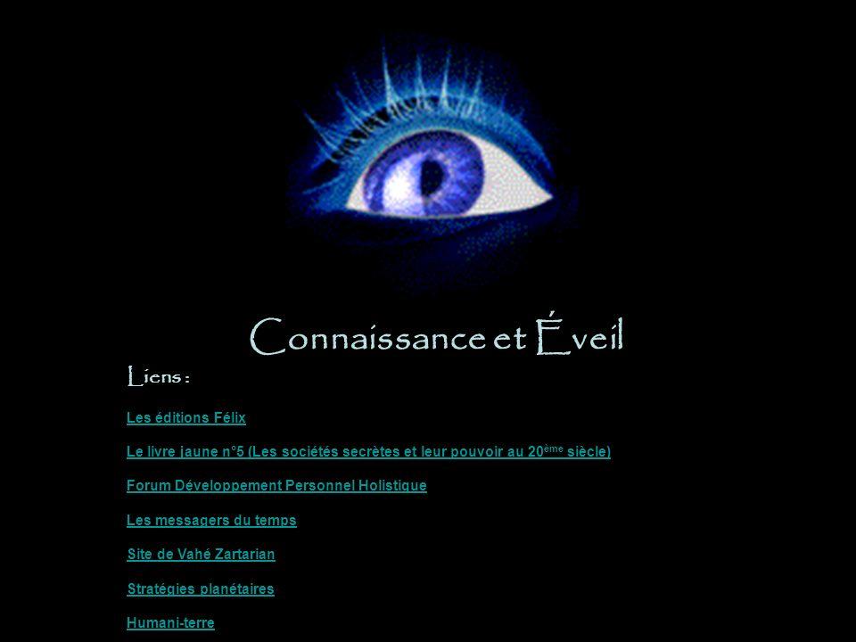 Connaissance et Éveil Liens : Les éditions Félix