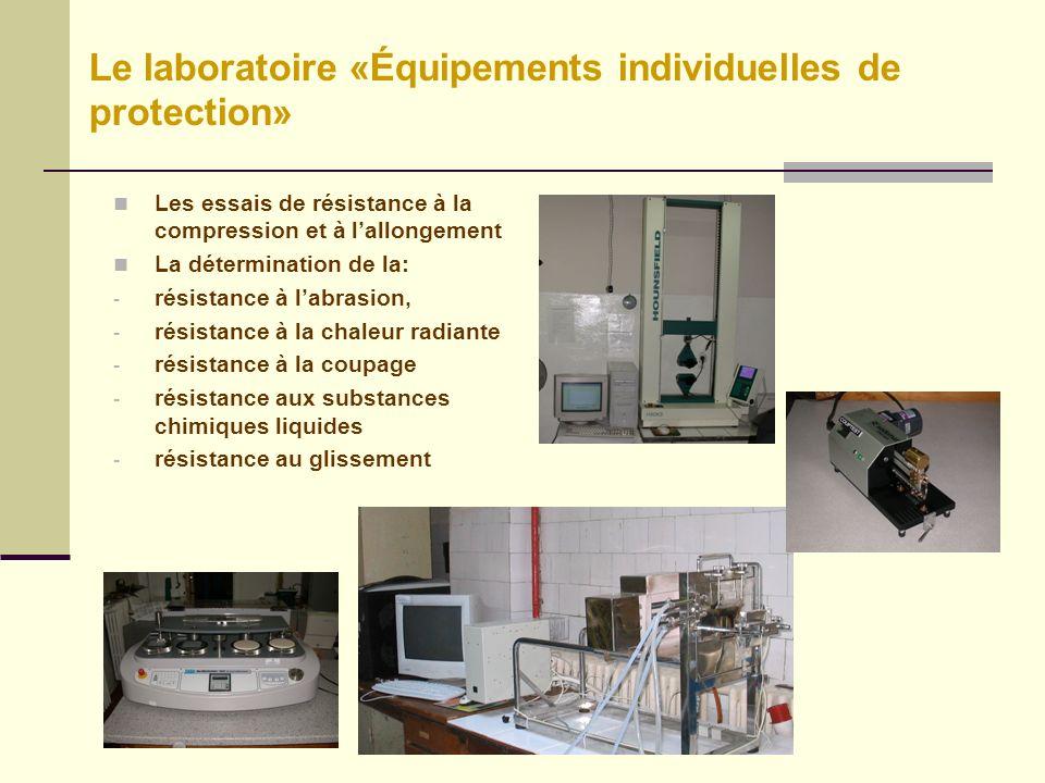 Le laboratoire «Équipements individuelles de protection»