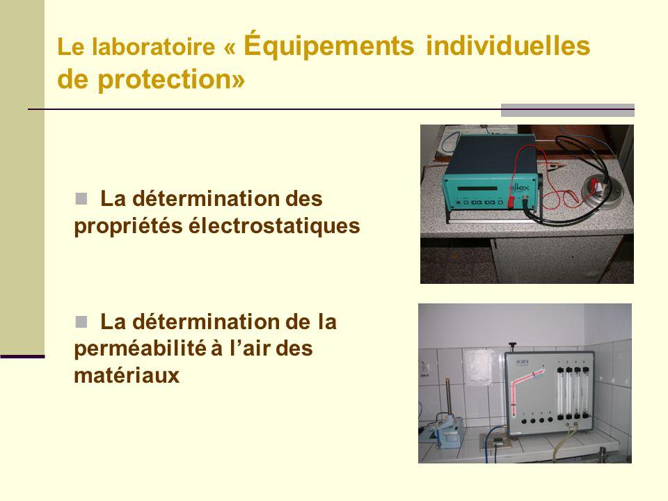 Le laboratoire « Équipements individuelles de protection»
