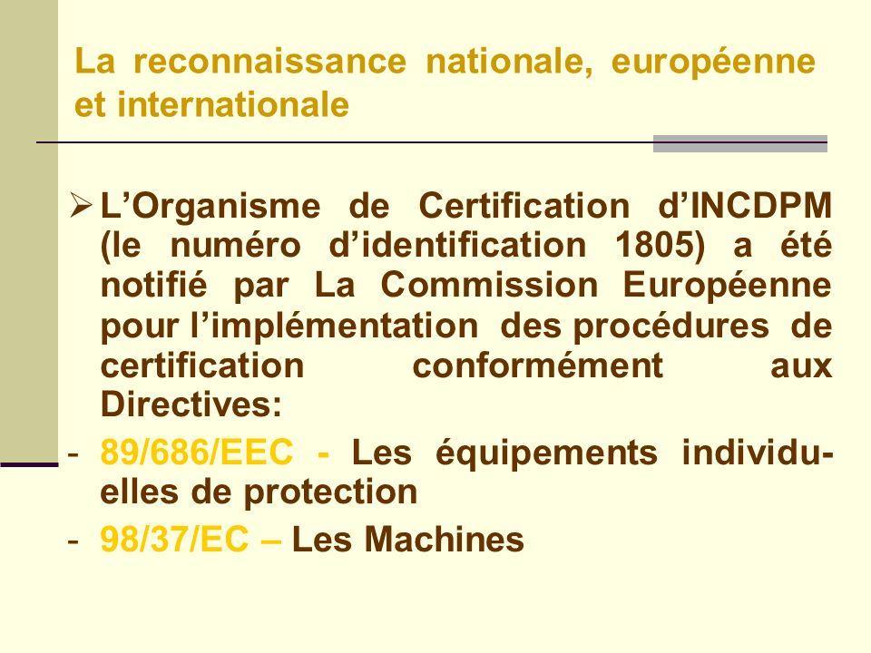 La reconnaissance nationale, européenne et internationale