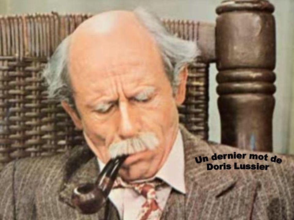 Un dernier mot de Doris Lussier