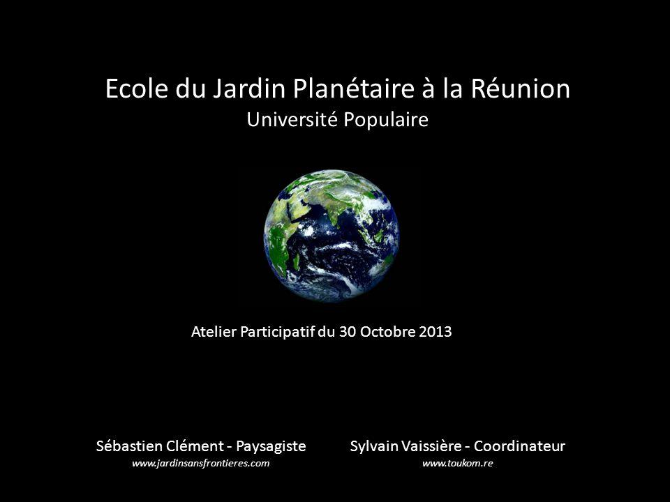 Ecole du Jardin Planétaire à la Réunion Université Populaire