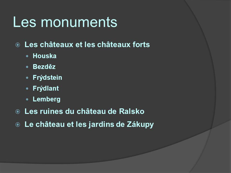 Les monuments Les châteaux et les châteaux forts