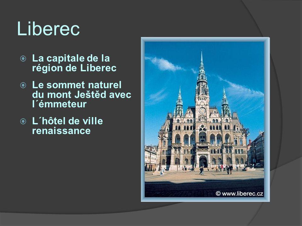 Liberec La capitale de la région de Liberec