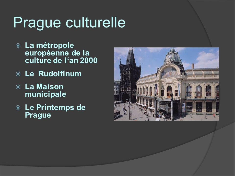 Prague culturelle La métropole européenne de la culture de l'an 2000