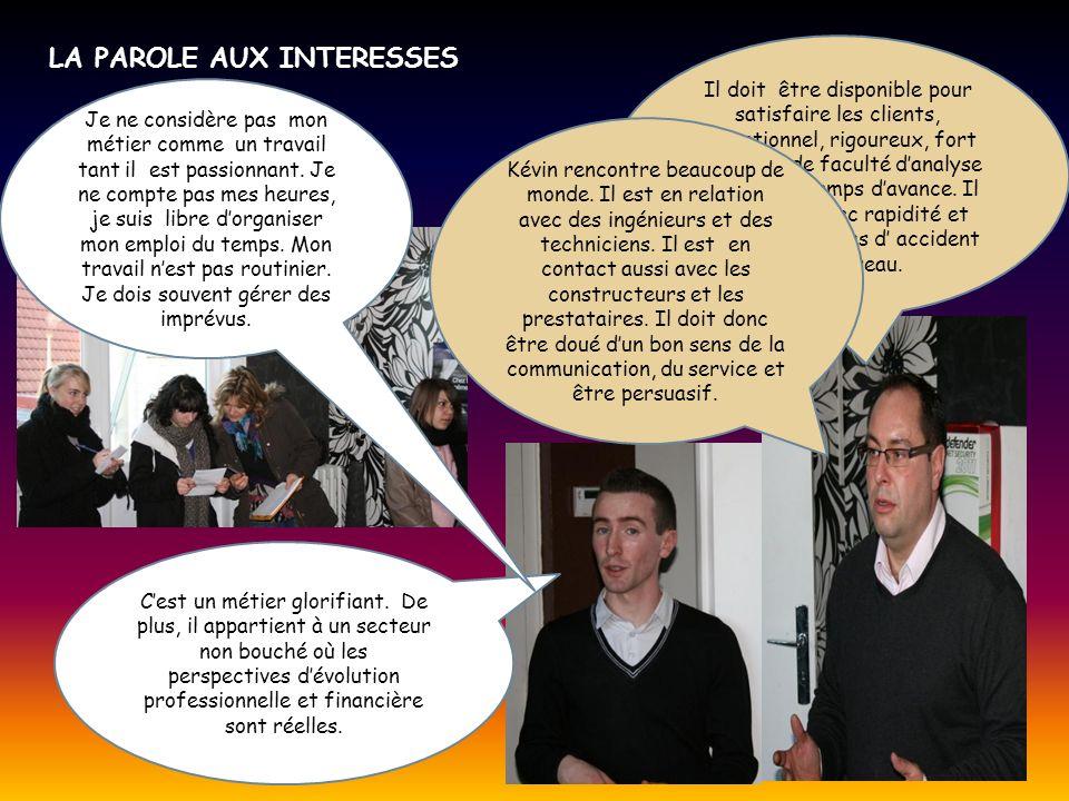 LA PAROLE AUX INTERESSES