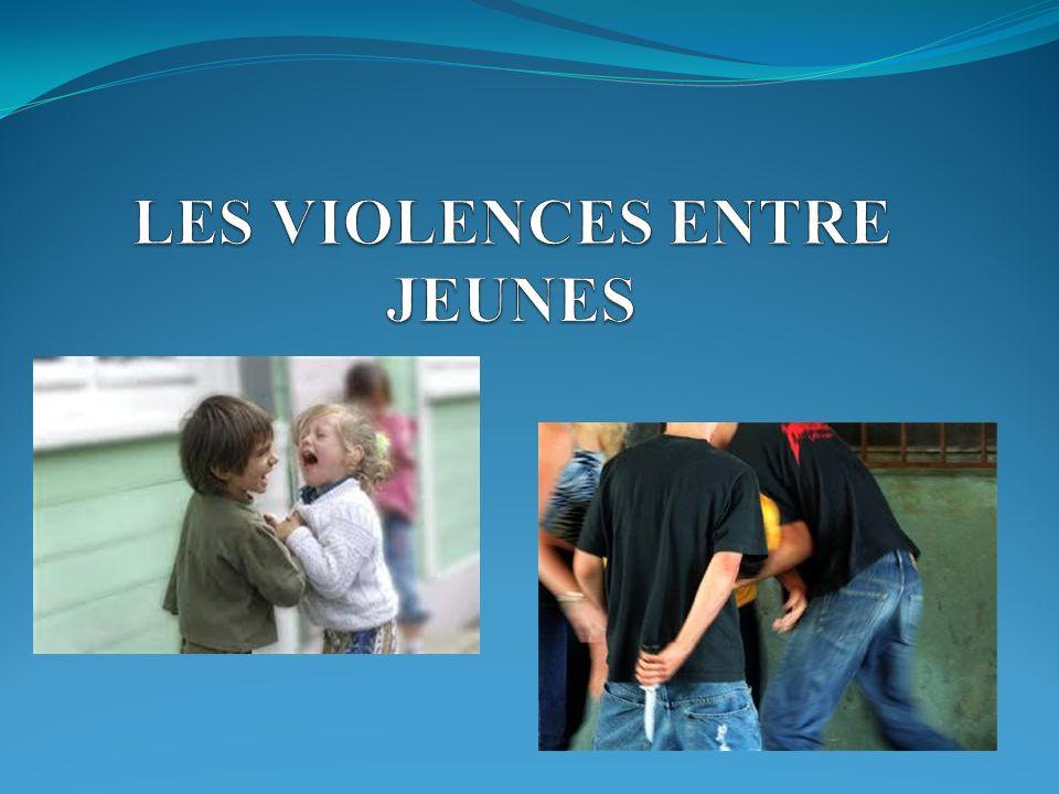 LES VIOLENCES ENTRE JEUNES