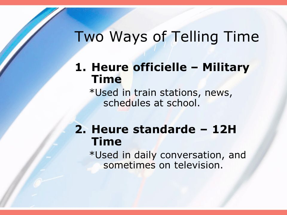 Two Ways of Telling Time