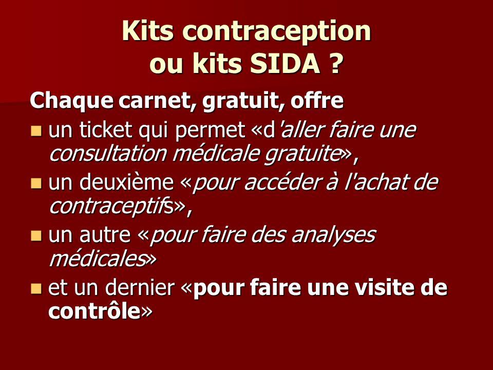 Kits contraception ou kits SIDA