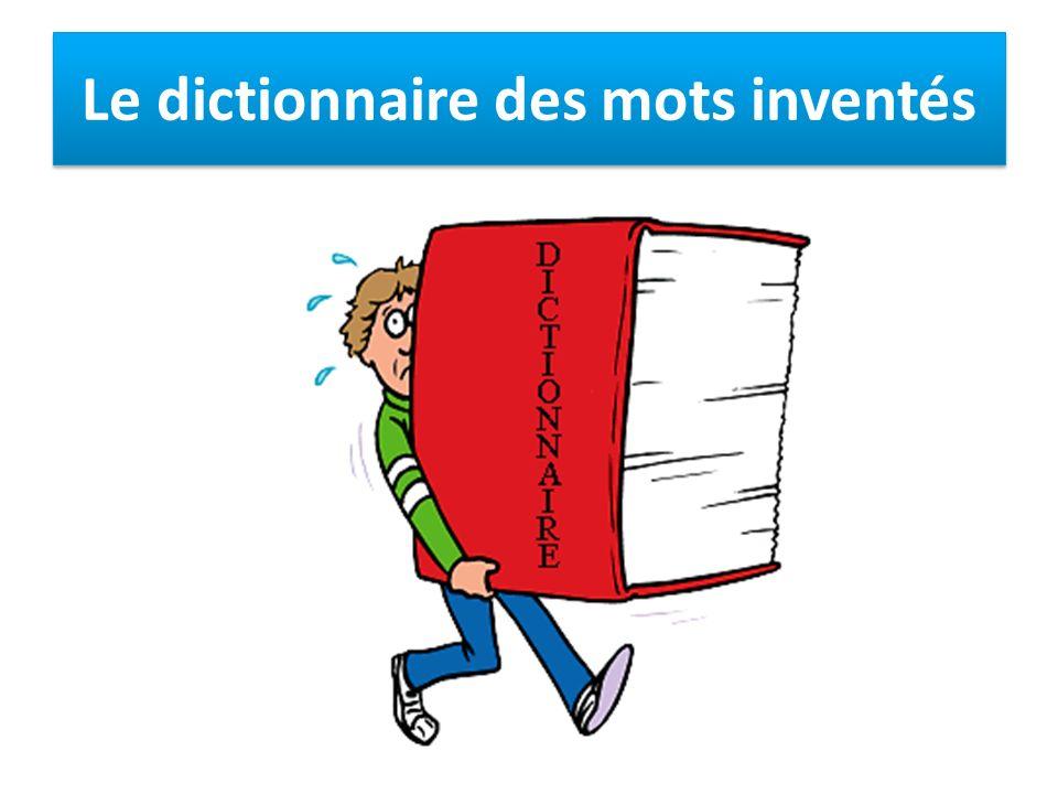 Le dictionnaire des mots inventés