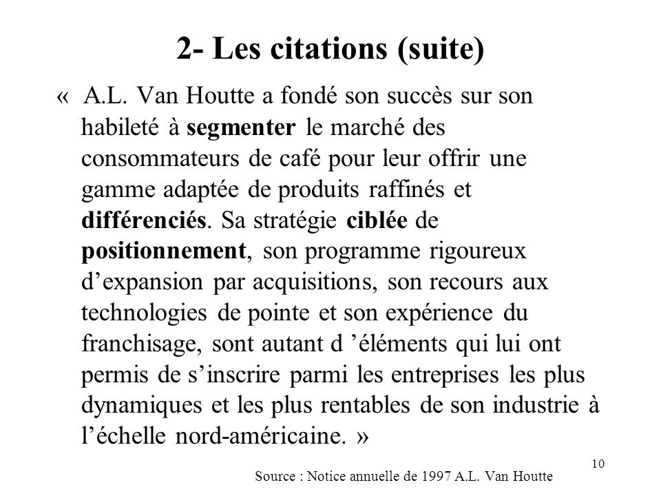 2- Les citations (suite)