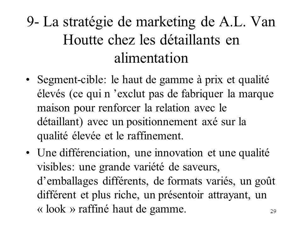 9- La stratégie de marketing de A. L