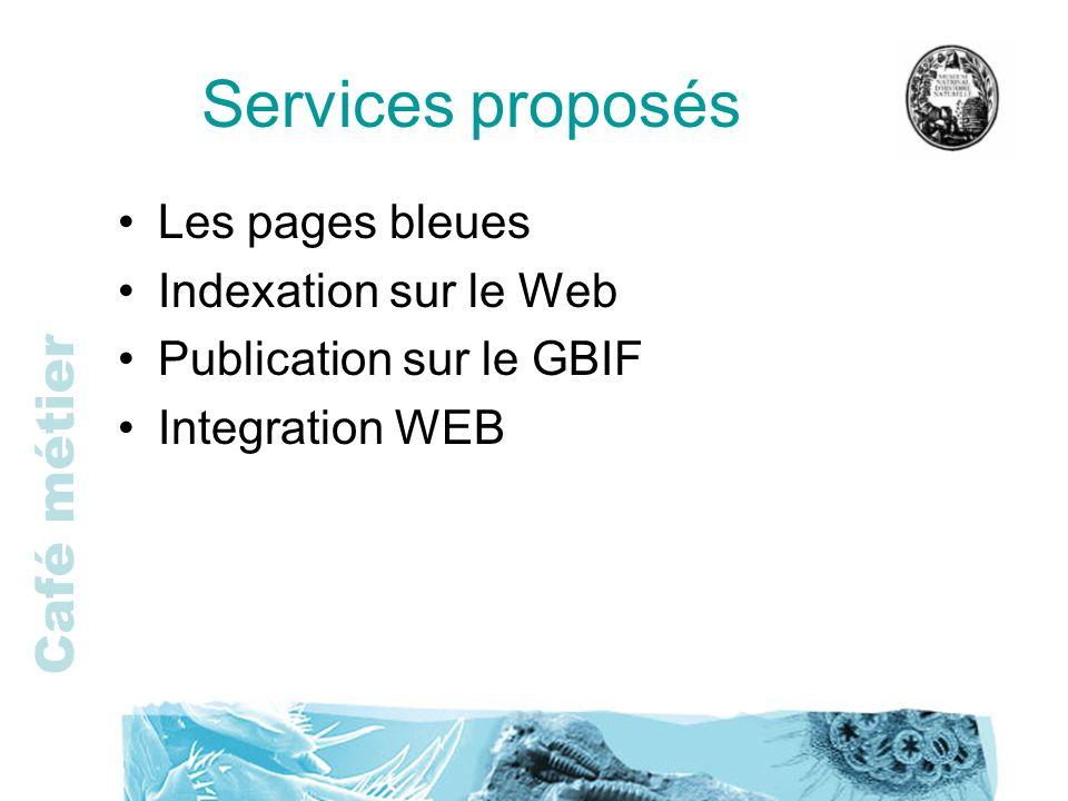 Services proposés Les pages bleues Indexation sur le Web