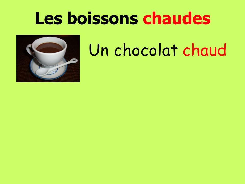 Les boissons chaudes Un chocolat chaud