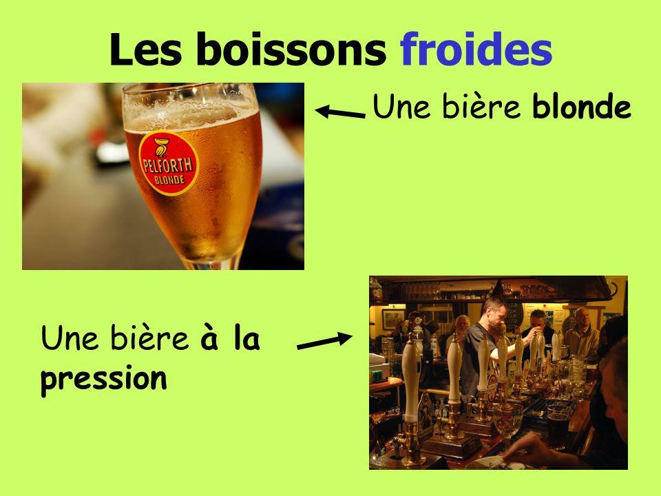 Les boissons froides Une bière blonde Une bière à la pression