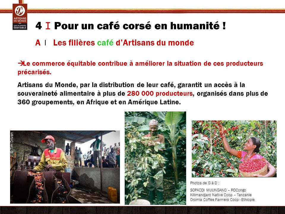 4 I Pour un café corsé en humanité !