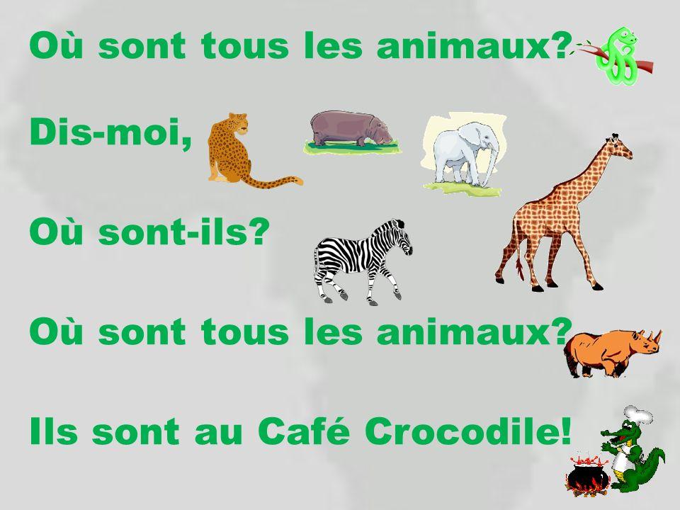 Où sont tous les animaux. Dis-moi, Où sont-ils