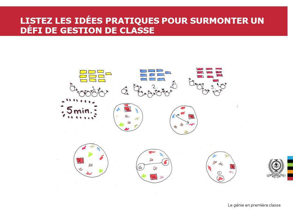 listez les idées pratiques pour surmonter un défi de gestion de classe