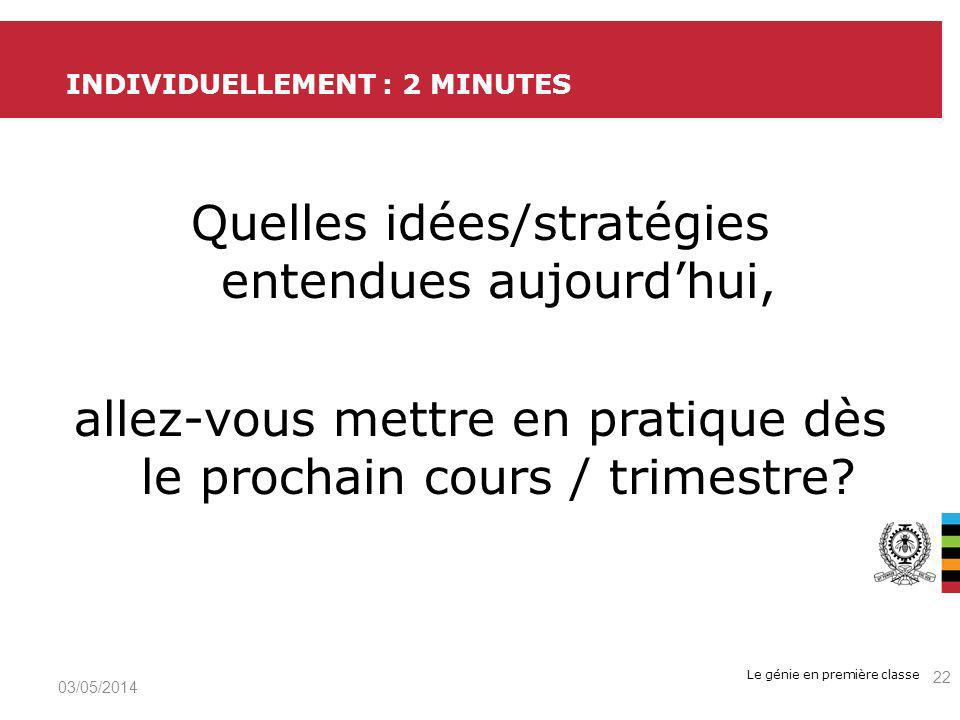 Individuellement : 2 minutes
