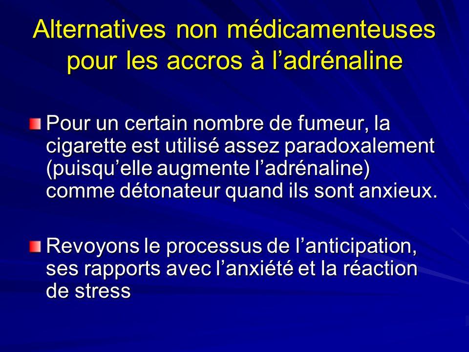 Alternatives non médicamenteuses pour les accros à l'adrénaline