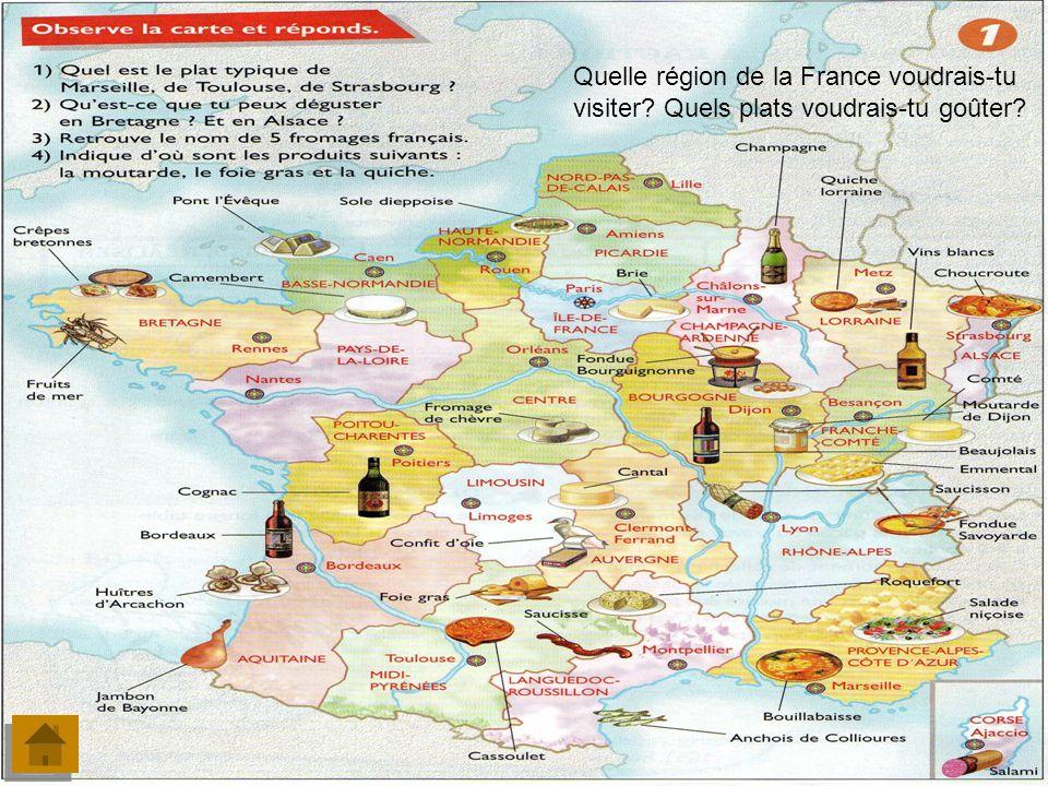 Quelle région de la France voudrais-tu