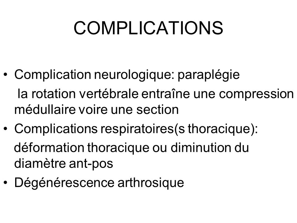 COMPLICATIONS Complication neurologique: paraplégie