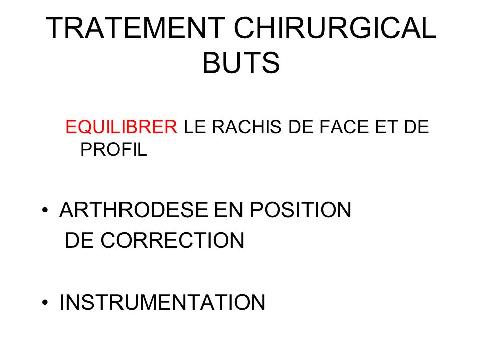 TRATEMENT CHIRURGICAL BUTS