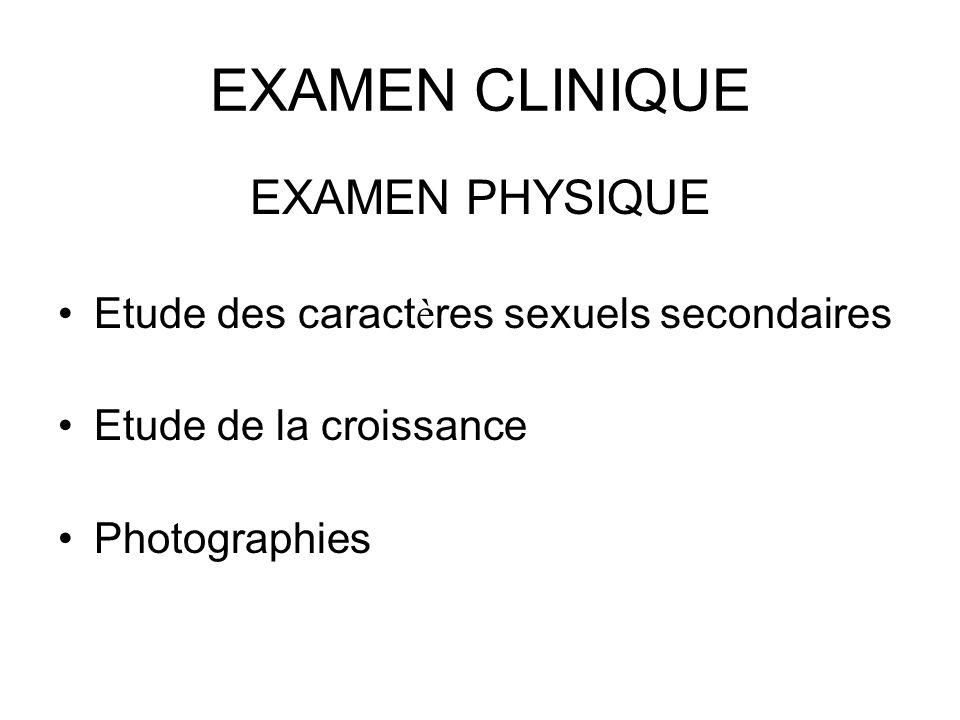 EXAMEN CLINIQUE EXAMEN PHYSIQUE