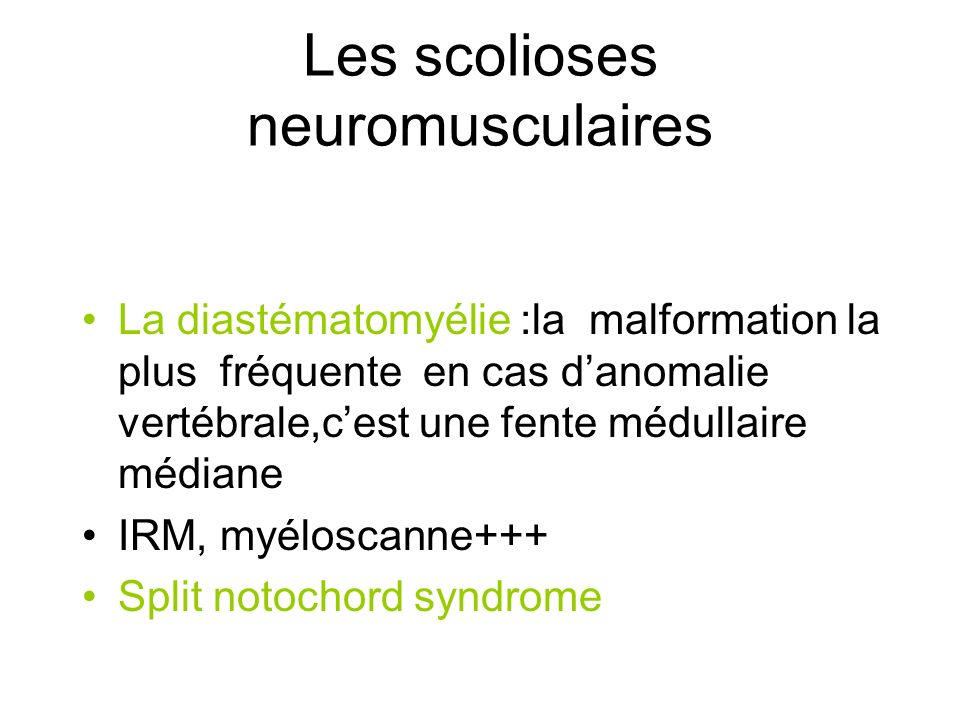 Les scolioses neuromusculaires