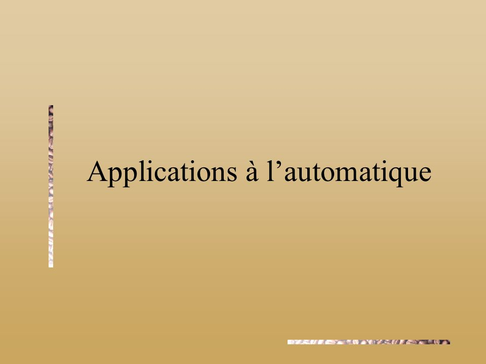 Applications à l'automatique