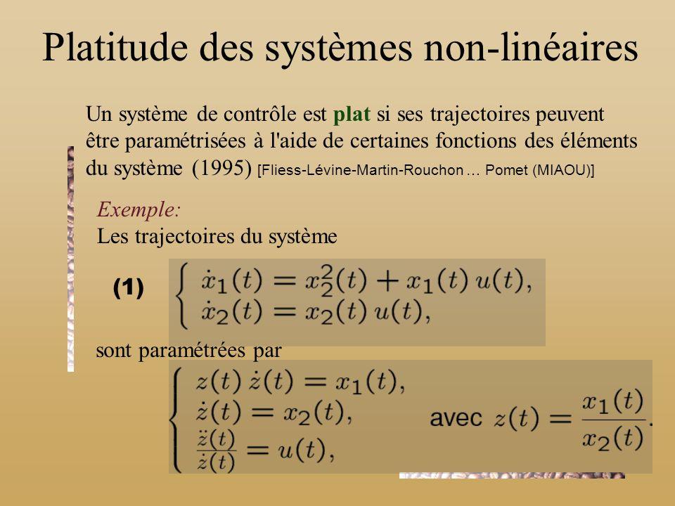 Platitude des systèmes non-linéaires