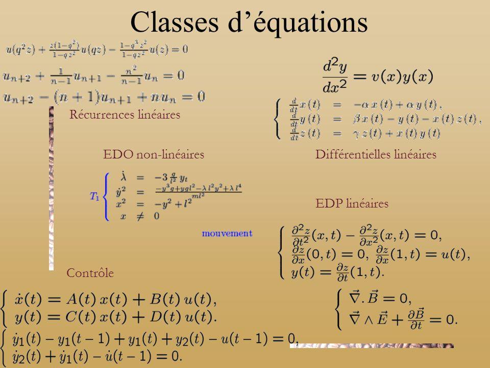 Classes d'équations Récurrences linéaires Différentielles linéaires