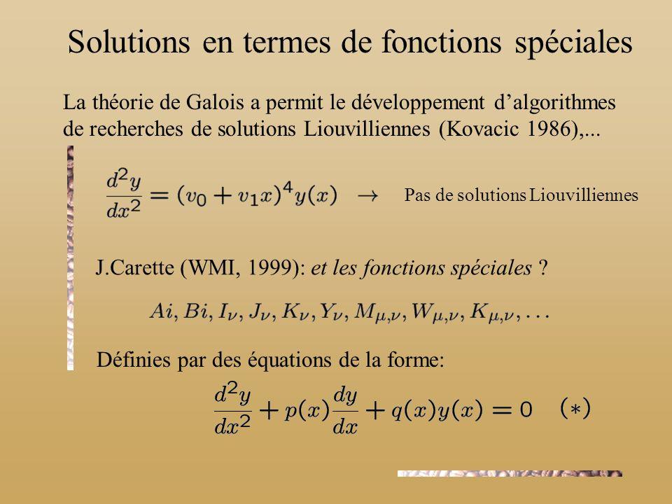 Solutions en termes de fonctions spéciales