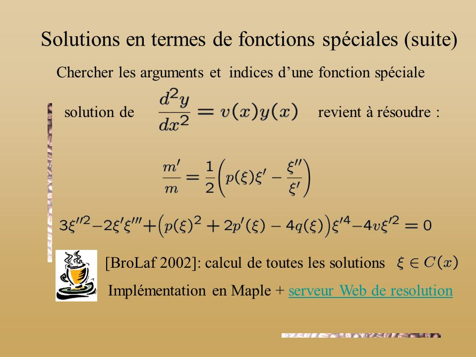 Solutions en termes de fonctions spéciales (suite)