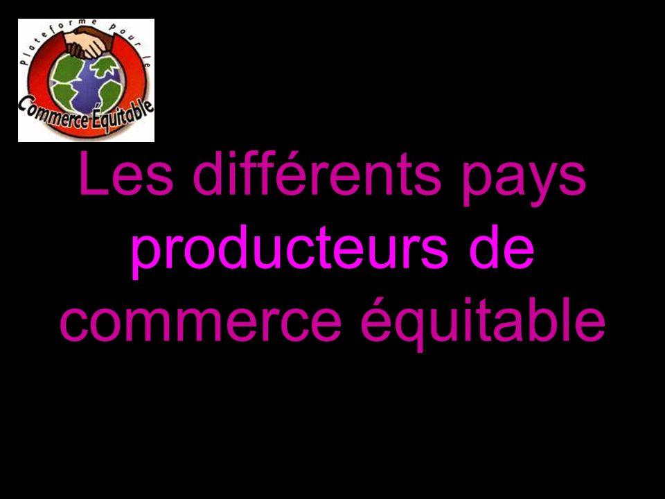 Les différents pays producteurs de commerce équitable