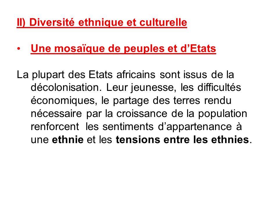 II) Diversité ethnique et culturelle
