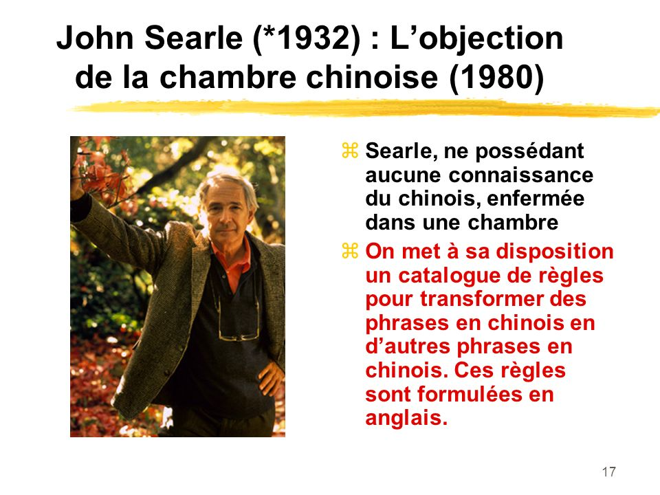 John Searle (*1932) : L'objection de la chambre chinoise (1980)