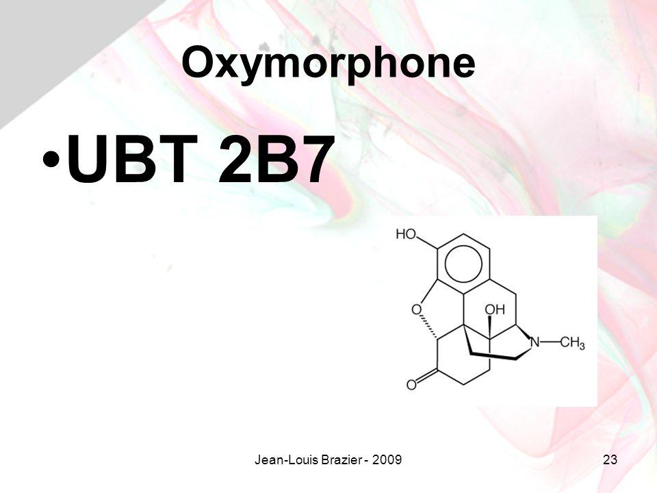 Oxymorphone UBT 2B7 Jean-Louis Brazier - 2009
