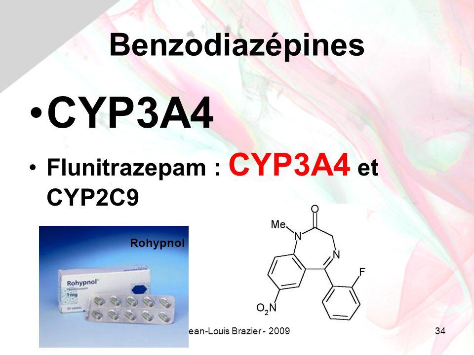 CYP3A4 Benzodiazépines Flunitrazepam : CYP3A4 et CYP2C9 Rohypnol