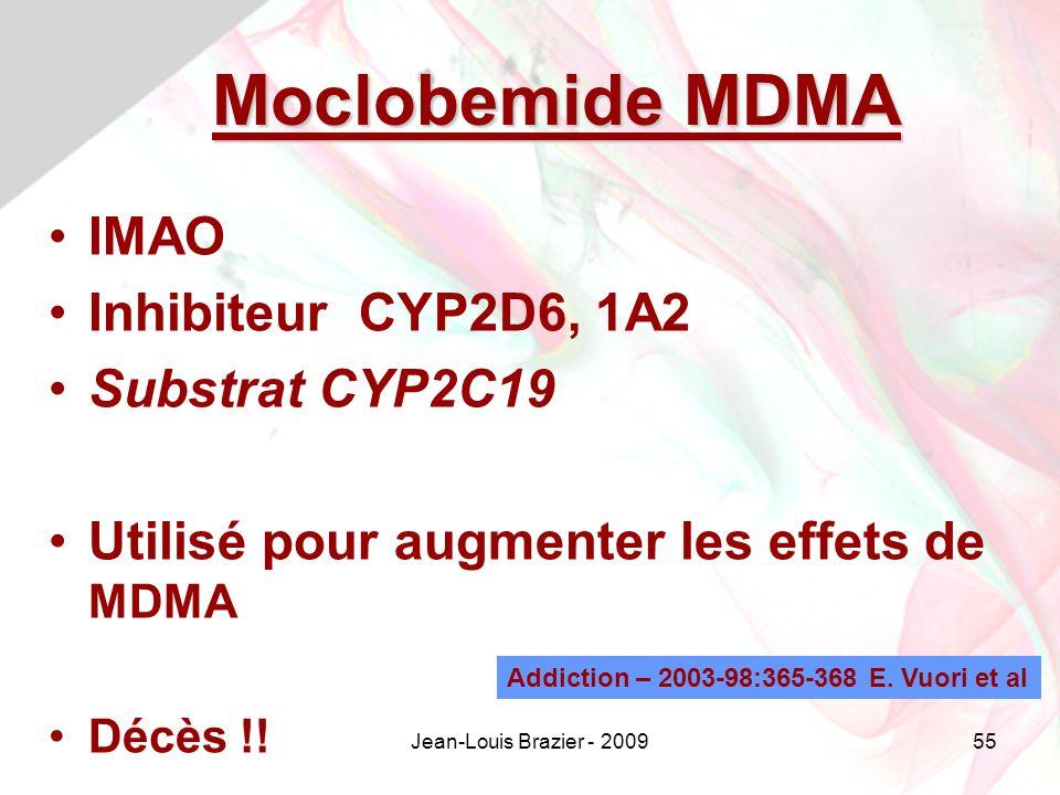 Moclobemide MDMA IMAO Inhibiteur CYP2D6, 1A2 Substrat CYP2C19