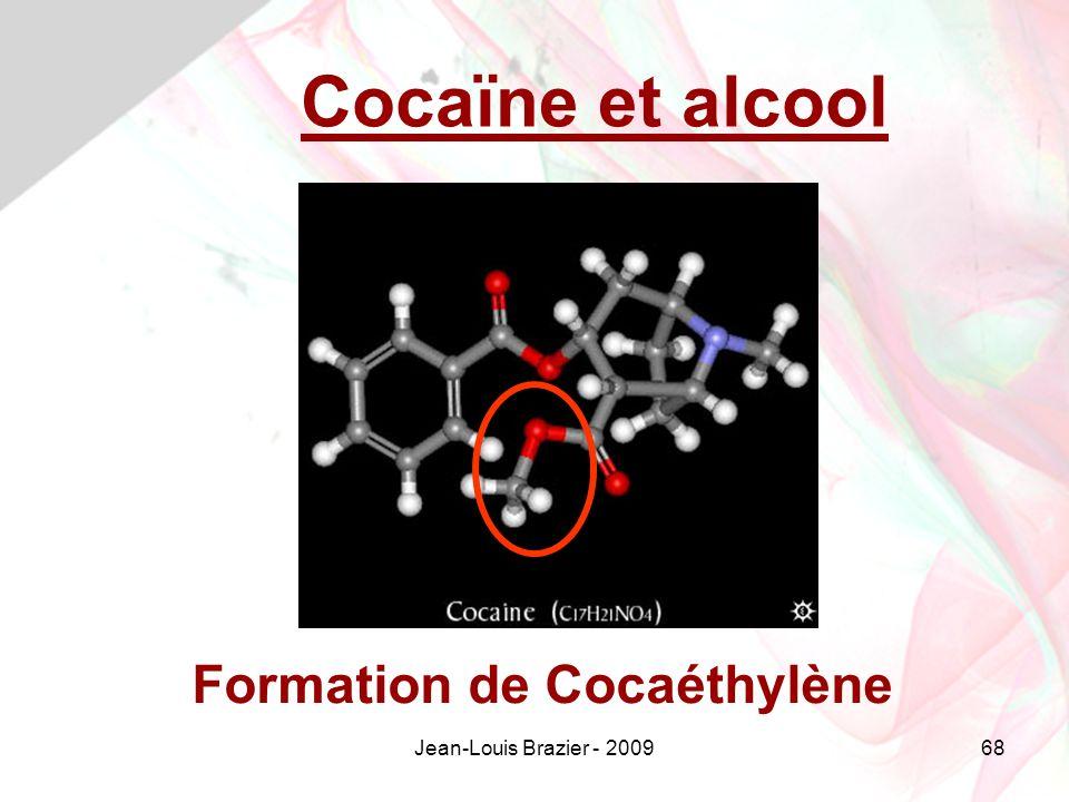 Cocaïne et alcool Formation de Cocaéthylène Jean-Louis Brazier - 2009