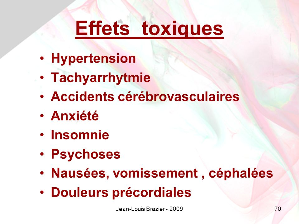 Effets toxiques Hypertension Tachyarrhytmie