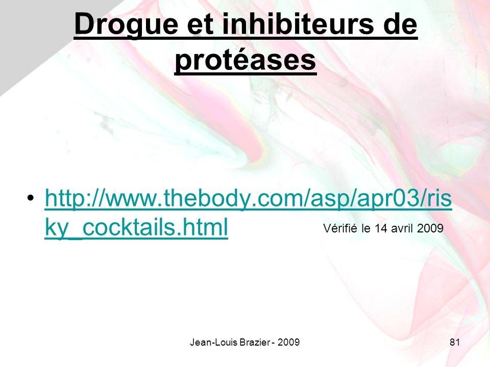 Drogue et inhibiteurs de protéases