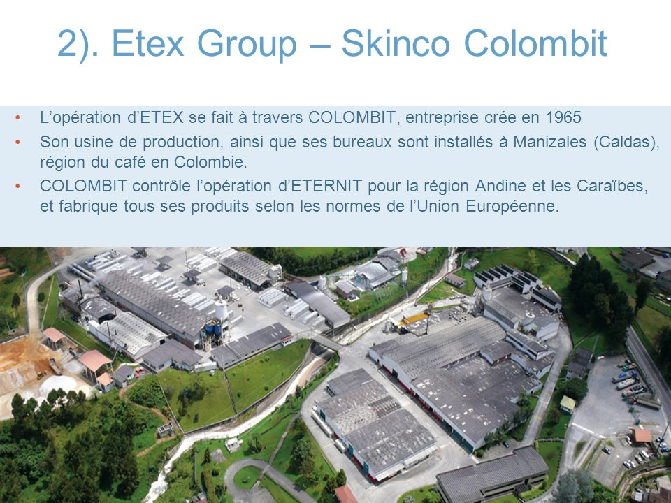 2). Etex Group – Skinco Colombit