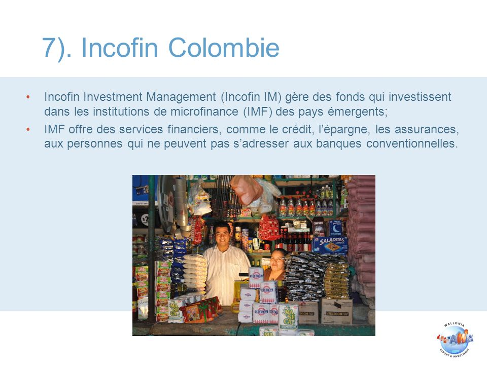 7). Incofin Colombie