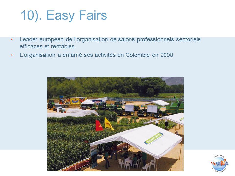 10). Easy Fairs Leader européen de l organisation de salons professionnels sectoriels efficaces et rentables.